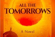 All the Tomorrows, A Novel / All the Tomorrows | A literary fiction novel | Nillu Nasser | Reading | Book club fiction | Feminism | Traditions | India | Arranged marriages | Sisters | Family Saga | Love