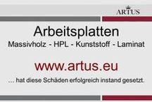 """Arbeitsplatten: Massivholz - HPL - Kunststoff - Laminat www.artus.eu / Unser Grundsatz lautet """"Instandsetzung statt Austausch"""" und stellt die nachhaltigste Form der Reklamationsbehebung dar."""