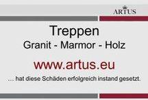 """Treppen: Granit - Marmor - Holz www.artus.eu / Unser Grundsatz lautet """"Instandsetzung statt Austausch"""" und stellt die nachhaltigste Form der Reklamationsbehebung dar"""