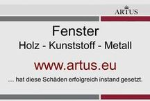 """Fenster: Holz - Kunststoff - Metall  www.artus.eu / Unser Grundsatz lautet """"Instandsetzung statt Austausch"""" und stellt die nachhaltigste Form der Reklamationsbehebung dar"""