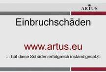 """Einbruchschäden www.artus.eu / Unser Grundsatz lautet """"Instandsetzung statt Austausch"""" und stellt die nachhaltigste Form der Reklamationsbehebung dar."""