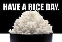 * RICE SAYS *