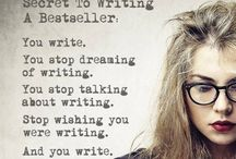 Writing / Inspiration for writers.