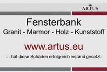 """Fensterbank: Granit - Marmor - Holz - Kunststoff www.artus.eu / Unser Grundsatz lautet """"Instandsetzung statt Austausch"""" und stellt die nachhaltigste Form der Reklamationsbehebung dar."""
