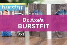 Dr. Axe BurstFit / Learn about Burst Training from draxe.com and check out the BurstFit DVD's from burstfit.com. Burstfit is the FASTEST way to get FIT. You can lose the weight and CHANGE your life!