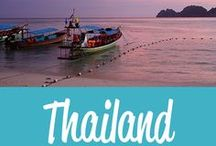 Thailand Travel Inspiration / The best Thailand travel tips and inspiration