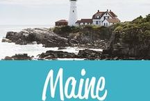 Maine Travel Inspiration / The best Maine travel tips and inspiration