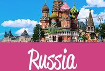 Russia Travel Inspiration / The best Russia travel tips and inspiration