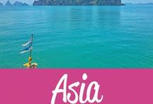 Asia Travel Inspiration / The best Asia travel tips and inspiration!