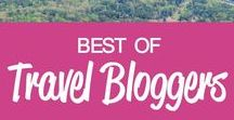 Best of Travel Bloggers / The best travel destinations and tips from travel bloggers around the world!