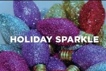 Holiday Sparkle / Deck the halls with festive food, decor, gifts and more for the holidays.
