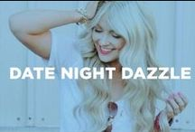 Date Night Dazzle / Beauty and fashion inspiration for date night fun.