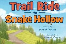 Trail Ride to Snake Hollow / Trail Ride to Snake Hollow by Gina McKnight Release Date 2016 Children's Literature
