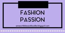Fashion Passion | Anne's Scribbles and Doodles /  Outfit Ideas, OOTD and Fashion Inspirations