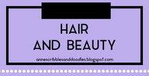 Hair and Beauty | Anne's Scribbles and Doodles / Hairstyles, Makeup, Skincare and All Things Beauty