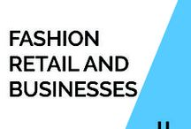 Fashion retail and businesses | Opinions and views / What do industry experts have to say about fashion retail? Notes from the fashion retail business are shared here.