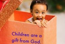Children - Gifts from God / Children - the Bible says they are a gift from God (Psalm 127:3)