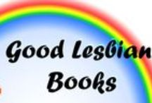 Lesbian Books and Authors / Good Lesbian books and Good Lesbian authors. Please do your best to avoid duplicates. It's time to fall into bed and cuddle up with a good book or...