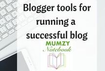 Blogger tools for running a successful blog and website / Tips and tricks to get the most out of blogging, hacks that can save you time and resources.