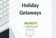 Holiday getaways / Tips and itineraries for places around the world I would like to visit