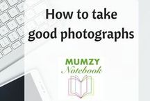 How to take good photographs / Learn the skills to take good photographs