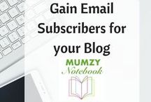 Gain Email Subscribers for your blog / 101 on creating email lists for growing your website followers