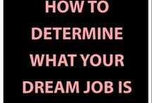 Work it! Career and everything about it. / Career advice