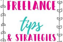 Freelance Tips and Strategies / Want to start freelancing? These are awesome freelance tips that will help you get started.