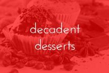 DECADENT DESSERTS / by Lavalife