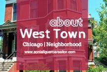 West Town Chicago Neighborhood / From Noble Square to Wicker Park, West Town is #24 of Chicago's 77 community areas. Featured here are local restaurants and scenes from the neighbhorhood