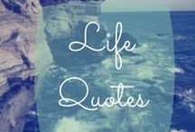 Lifestyle Quotes / Inspiring and Motivational