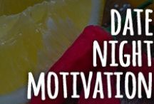 Date Night Motivation / Fun memes about dating your partner and Fighting for Her when it gets boring!