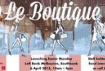 ART du JOUR by Leiela 'Le Boutique' Pop Up Shop / Introducing a new pop-up concept in Melbourne.  Send enquiries to info@leiela.com.au.