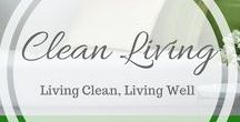 Living Clean / Let Clean Living Guide inspire you to be a steward of your own health, happiness and our planet. One meal, natural product and mental shift at a time!