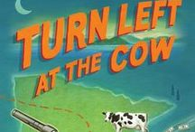 Turn Left at the Cow / a humorous middle grade mystery by Lisa Bullard