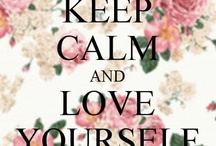 LoVe Thyself / Loving ourselves is the most important love of all or else can we give love to others.