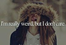 тнαт'ѕ ωнo ι αм ! / i'm  really  weird  but  i   don't  care