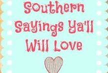 Southern Livin' / by Michelle Russell