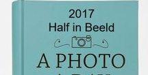 2017 EvenBeeld / 2017: Even op de even dagen een foto.