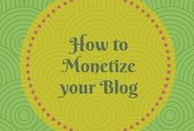 How to Monetize your Blog / Tips + Tricks to make your blog work for you.