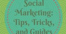 Social Marketing: Tips, Tricks, and Guides / Everything you need to know to help you succeed with your Social Marketing campaigns.