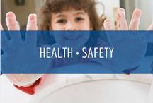 Health + Safety / Protecting the health and well-being of children, staff and families is an important part of your early care and education program.