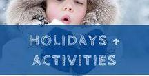 Holidays + Activities