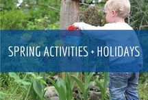 Spring Activities + Holidays
