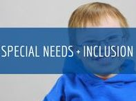 Special Needs + Inclusion / You need to develop plans and maintain environments that enable children with disabilities or developmental delays to learn, grow, and play alongside others in your early care and education program.