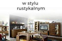 STYL RUSTYKALNY | Meble i aranżacje wnętrz w stylu rustykalnym