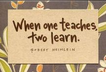 Never Stop Learning / by Laura Emory
