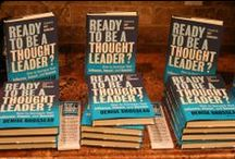 Ready to Be a Thought Leader? - the book / Ready to Be a Thought Leader?: How to Increase Your Influence, Impact, and Success. The how-to guide to becoming a go-to expert. Offers a step-by-step process for becoming a recognized thought leader in your field. Available through Wiley. Foreword by Guy Kawasaki.