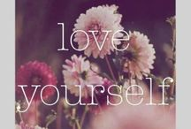 Love yourself. / Love yourself enough to see... Just ask to be invited.
