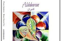 ALDEBARAN / una raccolta di 120 poesie scritte a quattro mani in poco più di 20 giorni...ascoltando canzoni, chattando su facebook